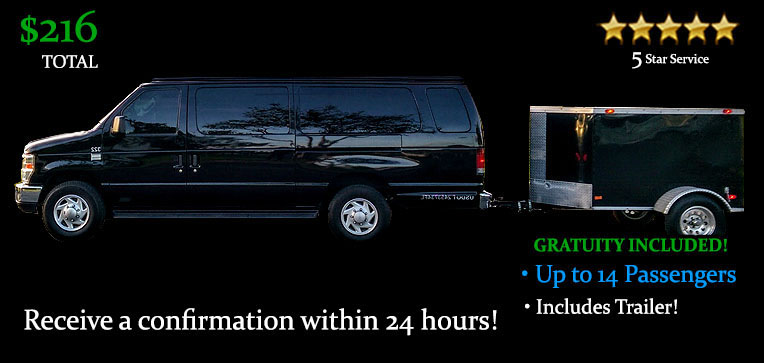 Book this One Way 14 Passenger Van w/Trailer - It's Only $216.00 TOTAL! Including Gratuity
